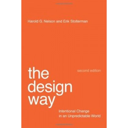 The Design Way Intentional Change in an Unpredictable World