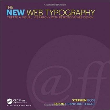 The New Web Typography Create a Visual Hierarchy with Responsive Web Design