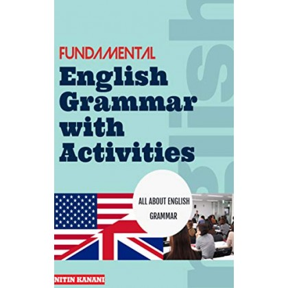 Fundamental English Grammar with Activities ALL ABOUT ENGLISH GRAMMAR