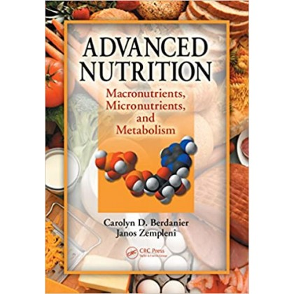 Advanced Nutrition Macronutrients, Micronutrients, and Metabolism (Instructor Resources)