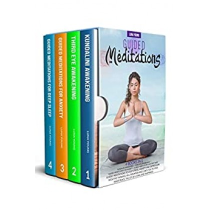 GUIDED MEDITATIONS 4 BOOKS IN 1