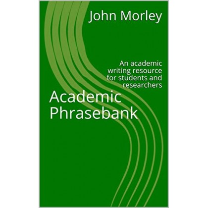 Academic Phrasebank An academic writing resource for students and researchers
