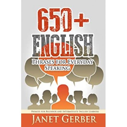 650+ English Phrases for Everyday Speaking Phrases for Beginner and Intermediate English Learners