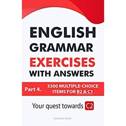 English Grammar Exercises with answers Part 4: Your quest towards C2