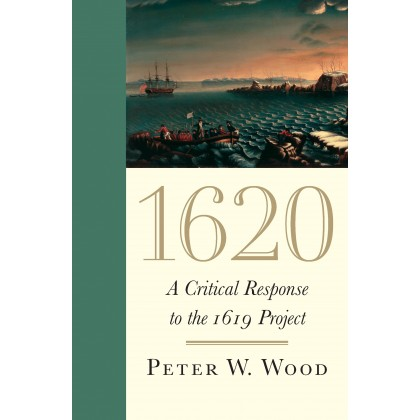 1620 A Critical Response to the 1619 Project