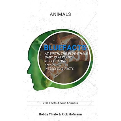 200 Facts about Animals Bluefacts