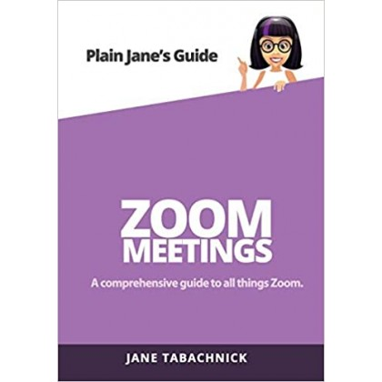 Zoom Meetings: A Guide for the Non-Techie