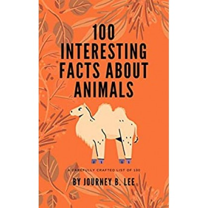 100 Interesting Facts About Animals
