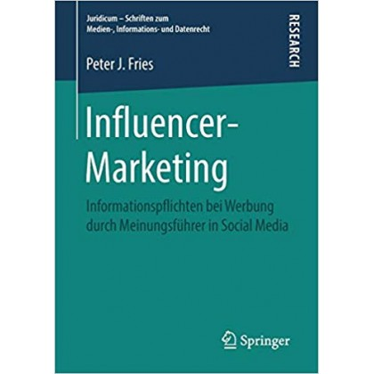 influencer marketing Information requirements for advertising by opinion leaders in social media