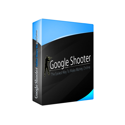 Google Shooter - The Easiest Way To Make Money Online