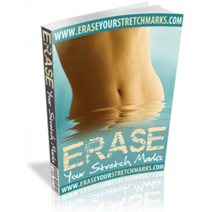 """""""erase Your Stretch Marks"""""""