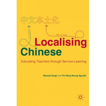 Localising Chinese Educating Teachers through Service-Learning