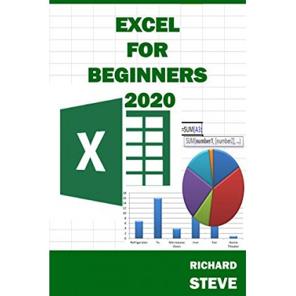 EXCEL FOR BEGINNERS 2020 Beginners' Guide To Excel