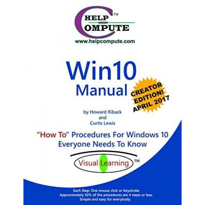 Win10 Manual How To Procedures For Windows 10 Everyone Needs To Know Creator Edition