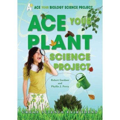 Ace Your Plant Science Project: Great Science Fair Ideas