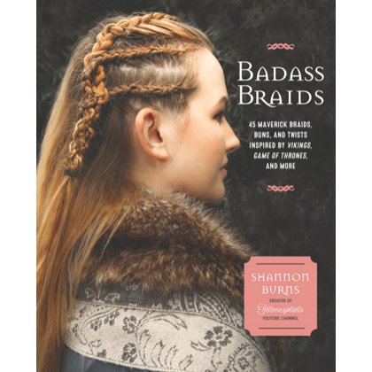 Badass Braids  45 Maverick Braids, Buns, and Twists Inspired by Vikings, Game of Thrones, and More