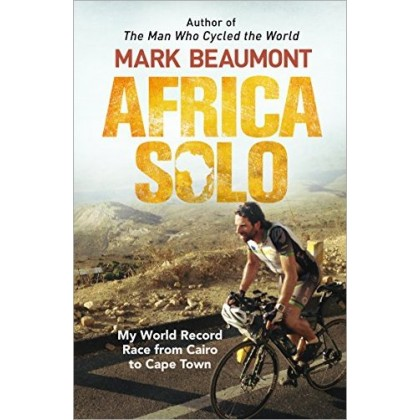 Africa Solo My World Record Race from Cairo to Cape Town