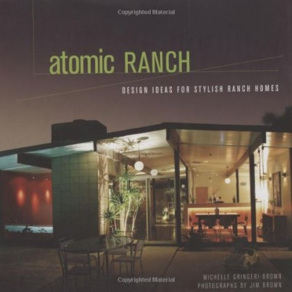 Atomic Ranch Design Ideas for Stylish Ranch Homes