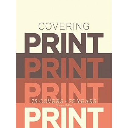 Covering Print 75 Covers, 75 Years