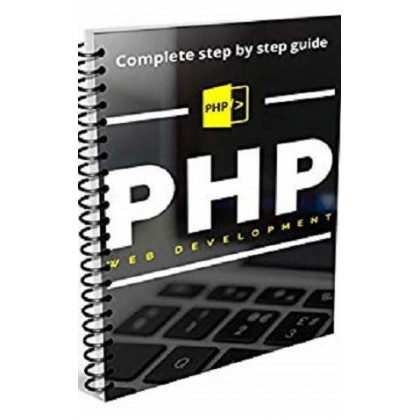 PHP For Beginners 2019 complete step-by-step guide