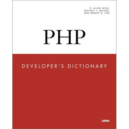 PHP Developer`s Dictionary