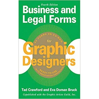 Business and Legal Forms for Graphic Designers, Fourth Editi