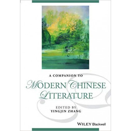 A Companion to Modern Chinese Literature
