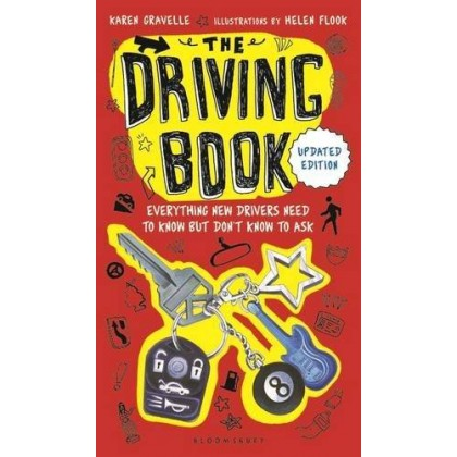 The Driving Book Everything New Drivers Need to Know but Don't Know to Ask
