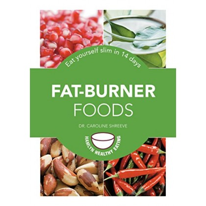 7 Common Fat Burning Foods for Weight Loss