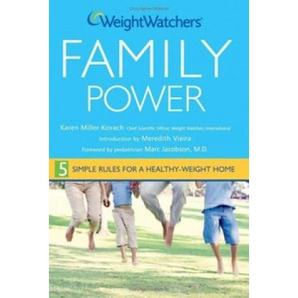 Family Power 5 Simple Rules for a Healthy-Weight Home