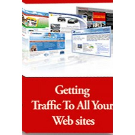 Getting Traffic to all Your Websites..