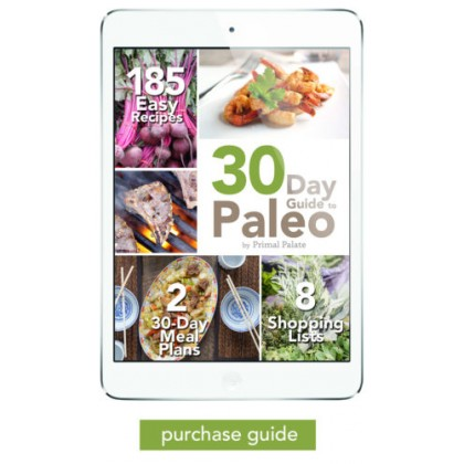30 Day Guide To The Paleo Diet